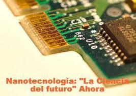 La Nanotecnología ¿qué ventajas y desventajas tiene para la humanidad?